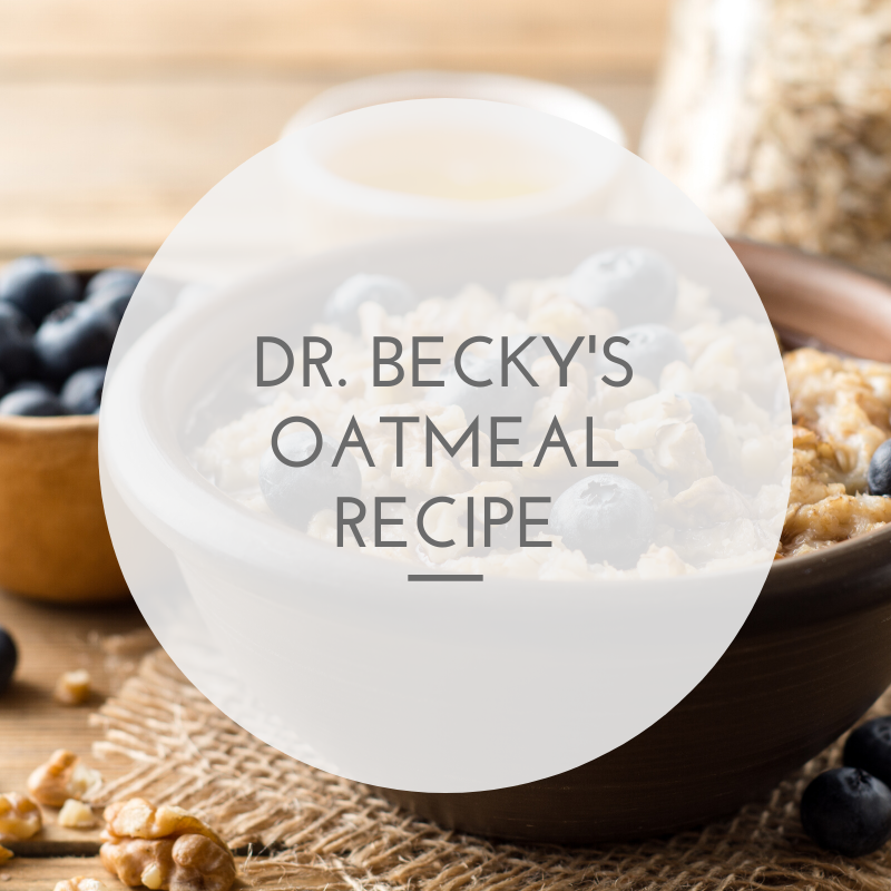 Dr. Becky's Oatmeal recipe