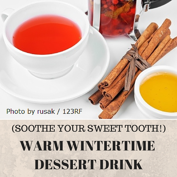 WARM WINTERTIME DESSERT DRINK