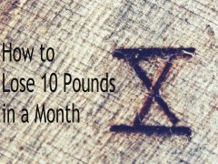 """""""If I Had To Lose 10 Pounds in a Month, Here's Exactly What I'd Do"""" (And How YOU Can Do It Even Better!)"""