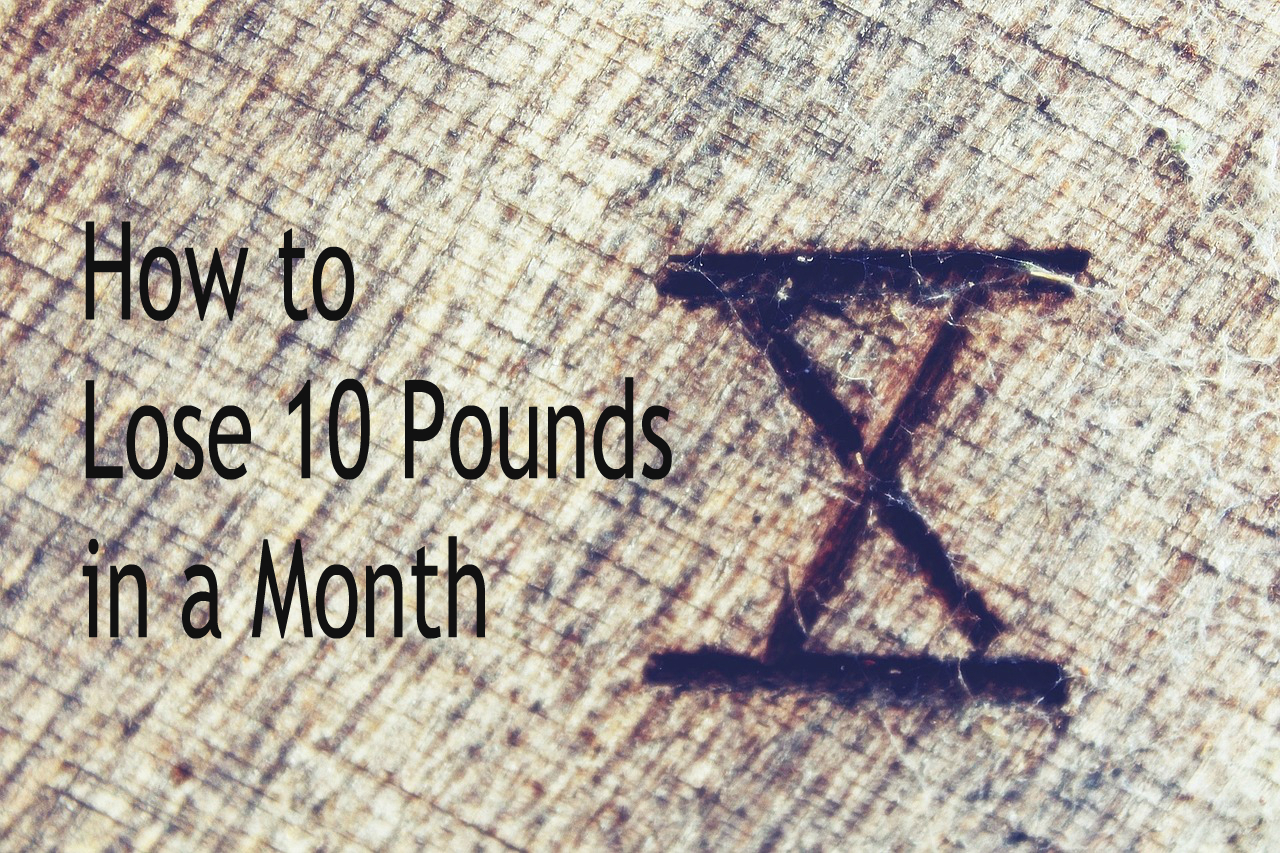 Lose 10 lbs in a month