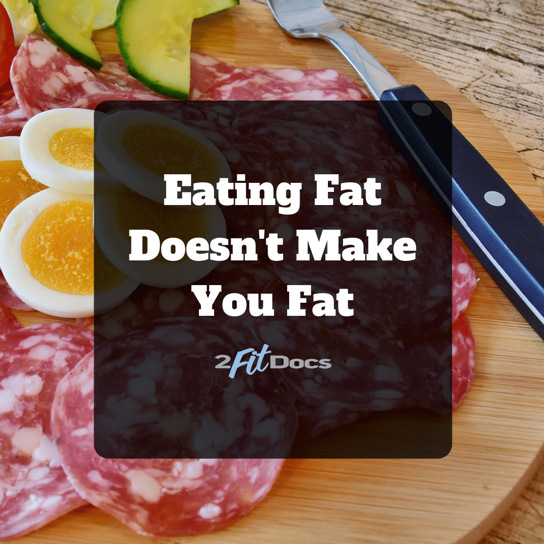 Eating Fat Doesn't Make You Fat - feature picture
