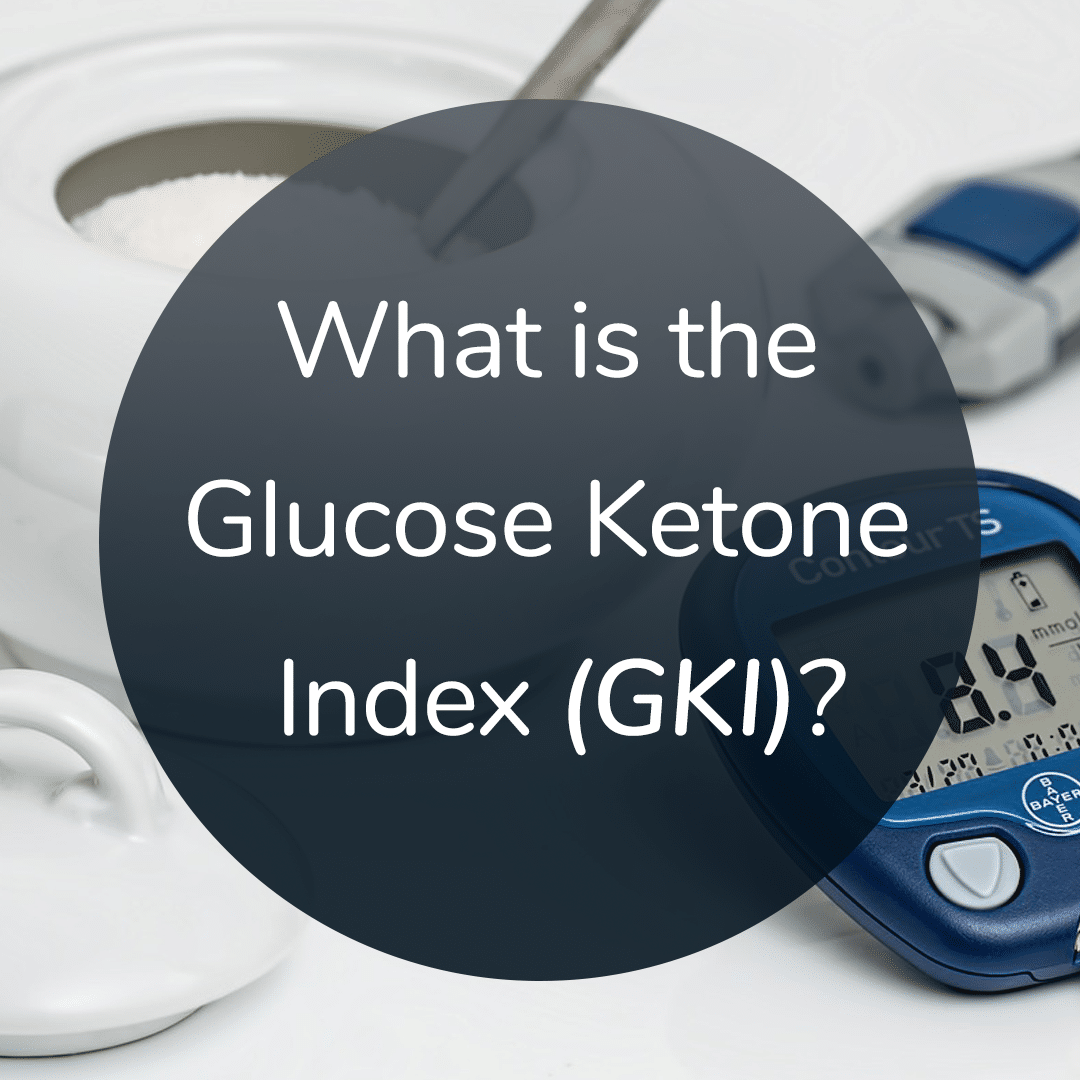 The Glucose Ketone Index – Why It Exists & How to Use It
