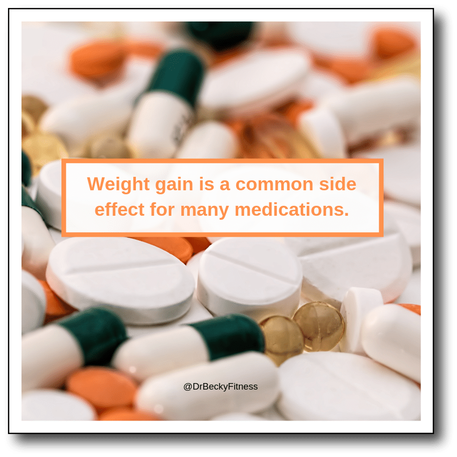 weight gain is a common side-effect of medications