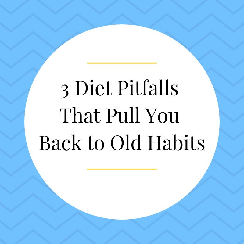 3 dieting pitfalls