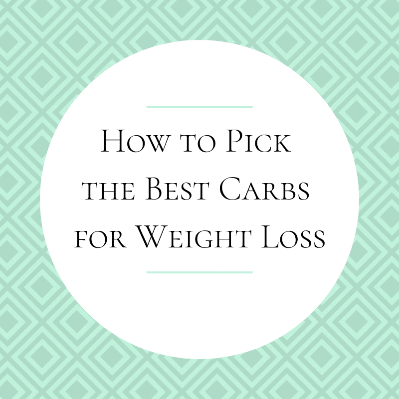 the best carbs for weight loss