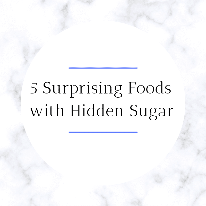 5 Surprising Foods with Hidden Sugar