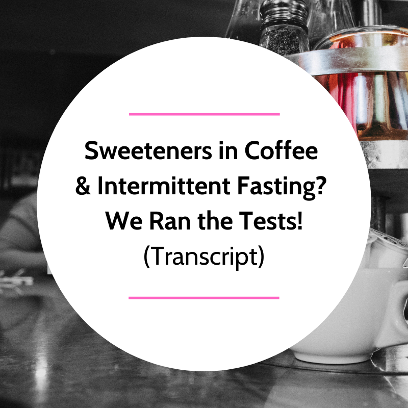 sweetener break an intermittent fast- Feature Picture (1)