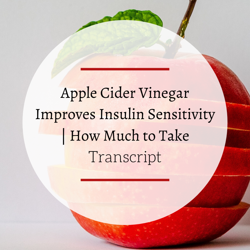 Apple Cider Vinegar Improves Insulin Sensitivity | How Much to Take