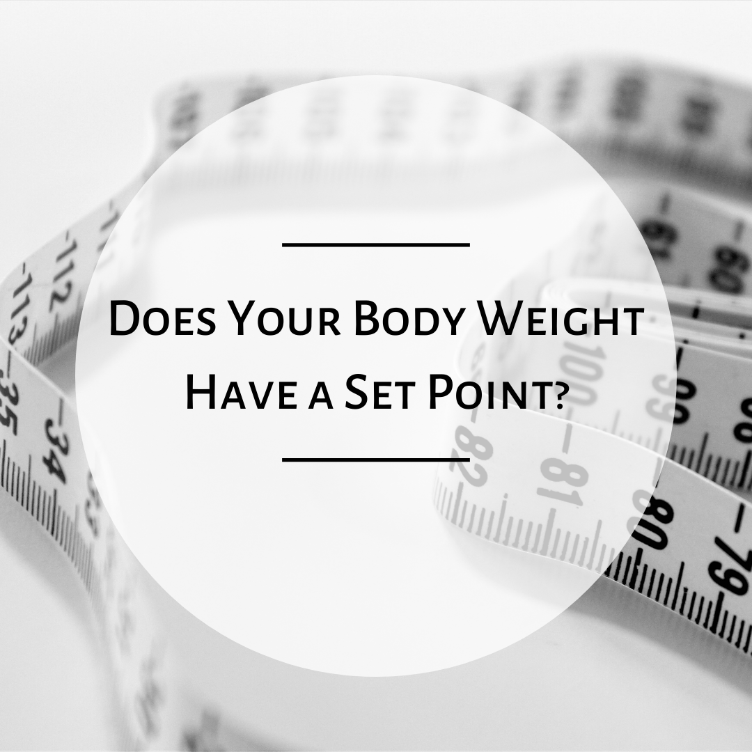 Does Your Body Weight Have a Set Point