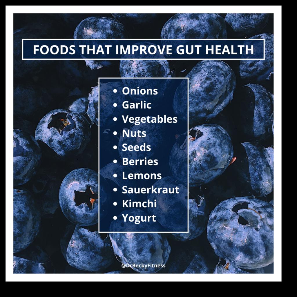 Foods that improve gut health