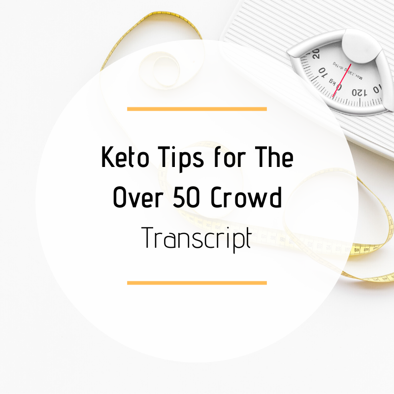 Keto Tips for The Over 50 Crowd