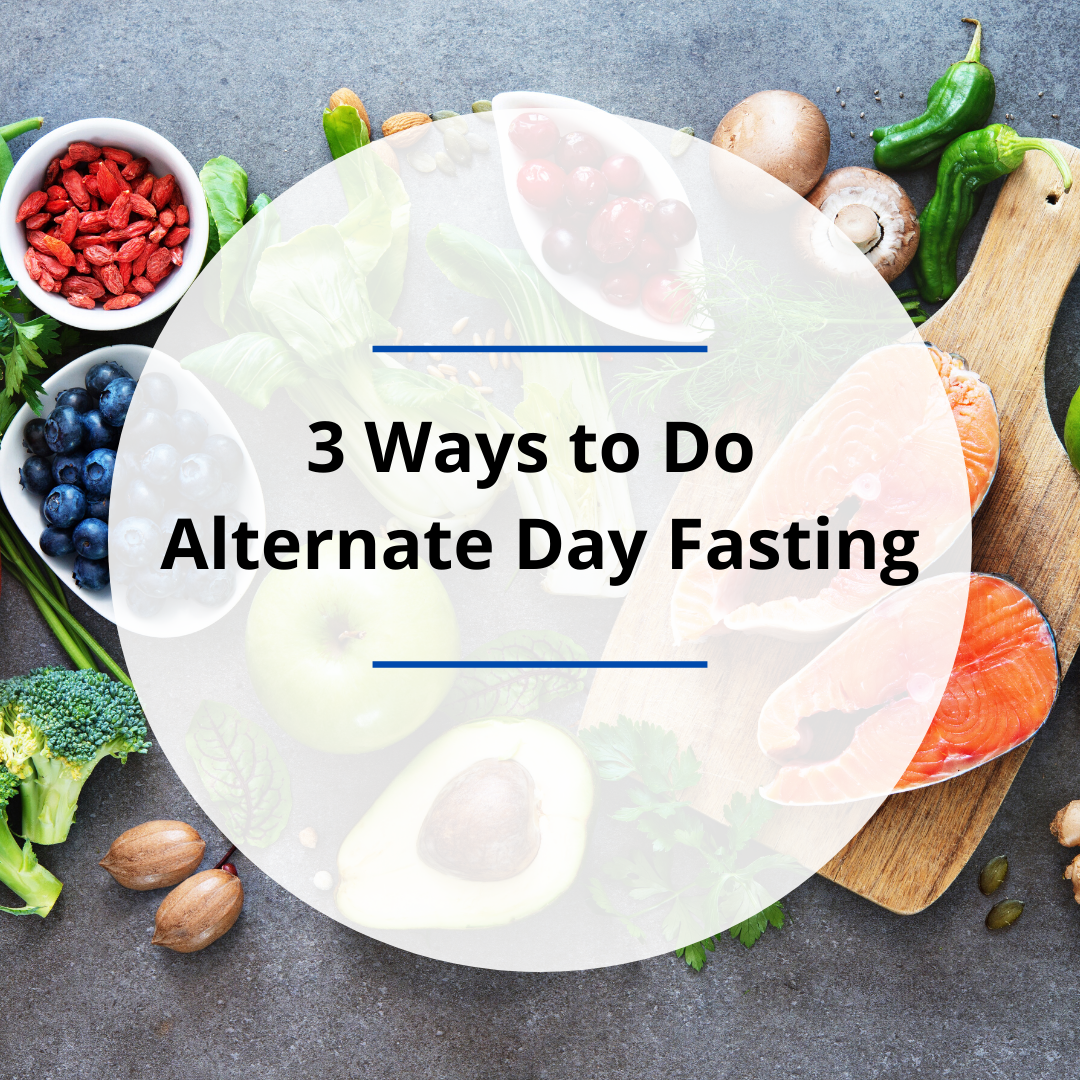 3 Ways to Do Alternate Day Fasting