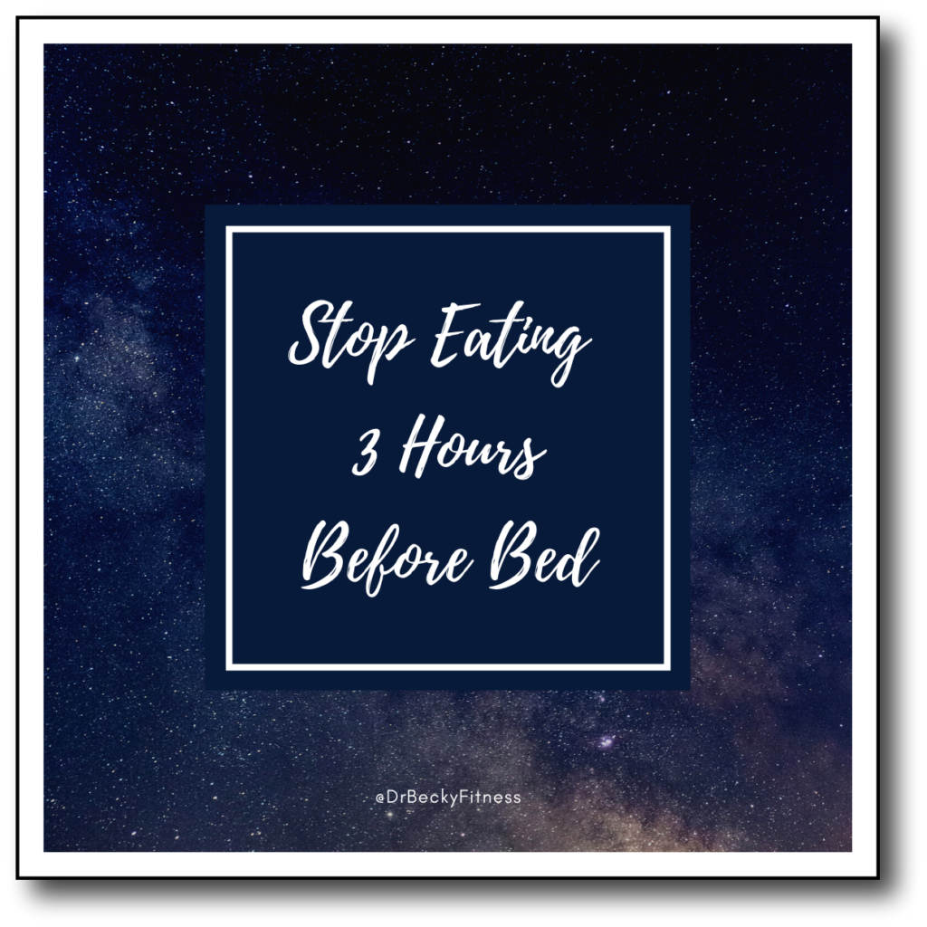 stop eating 3 hours before bed