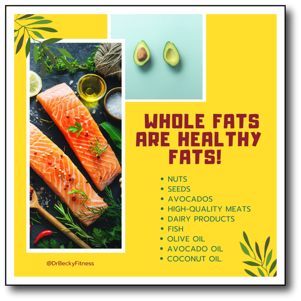 whole fats are healthy fats