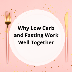 low carb and fasting