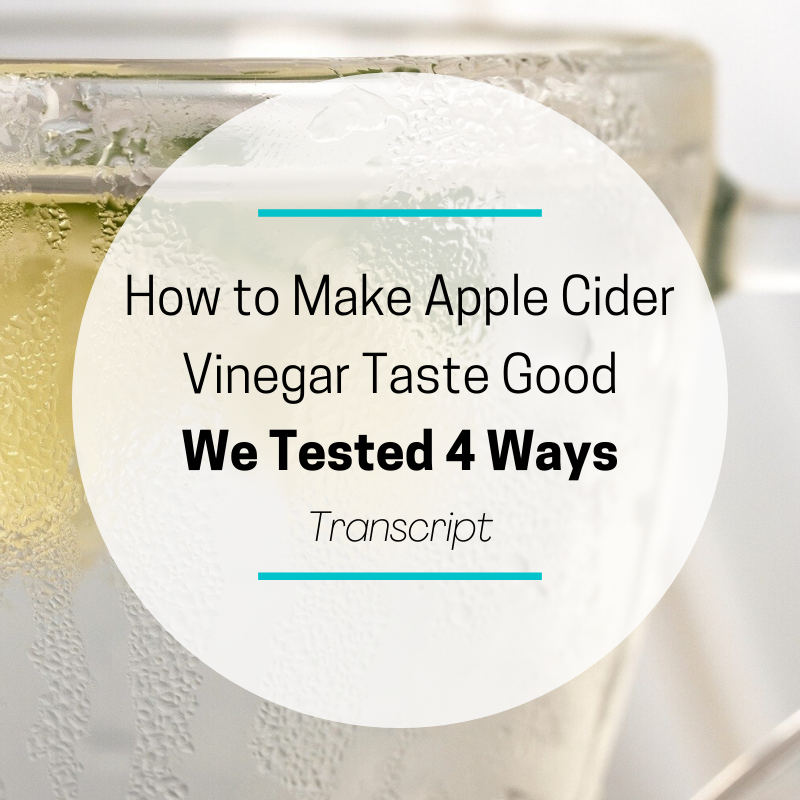 How to Make Apple Cider Vinegar Taste Good – We Tested 4 Ways