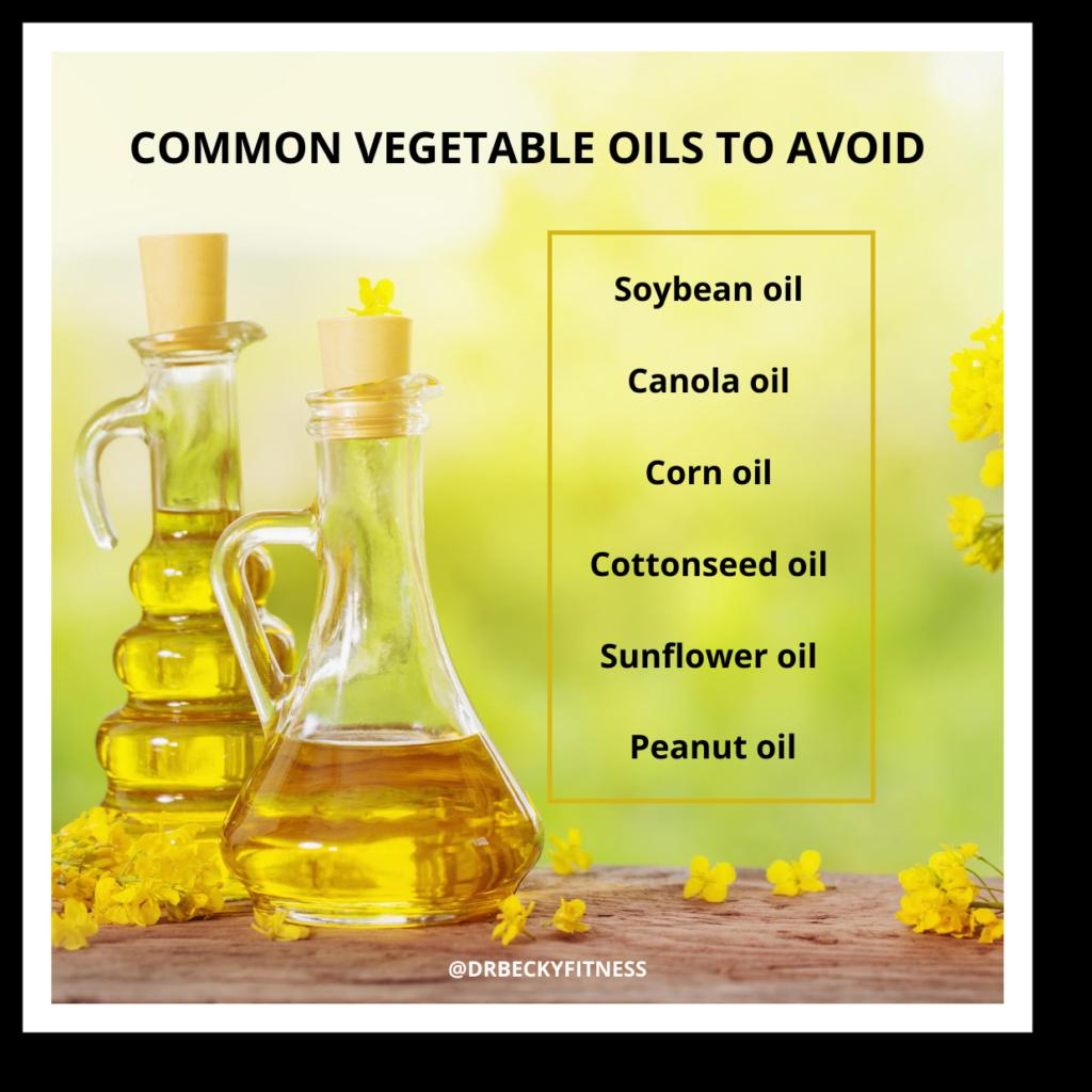 Vegetable oils to avoid