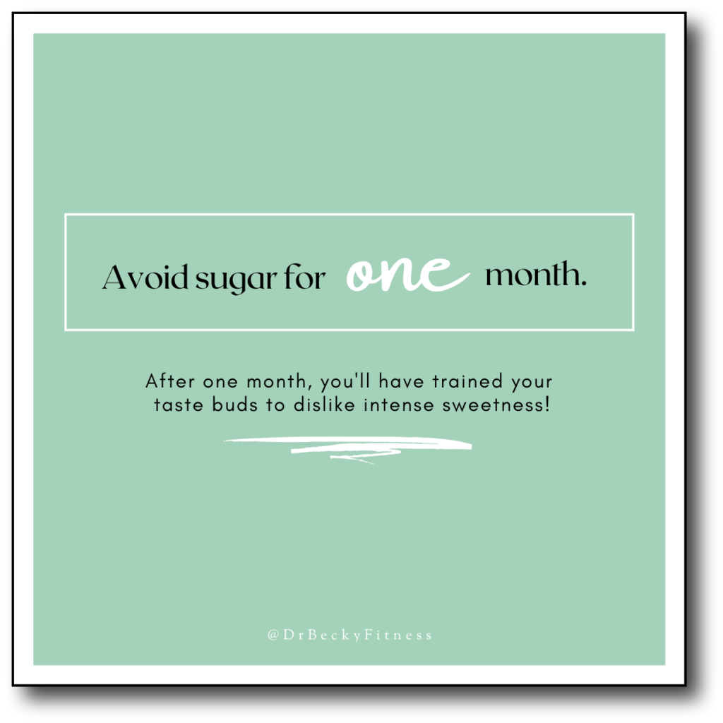 avoid sugar for one month!