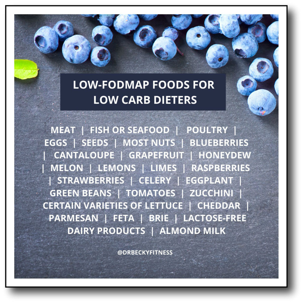 Low-FODMAP foods for low carb dieters.