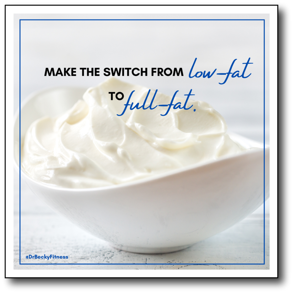 switch from low fat to full fat