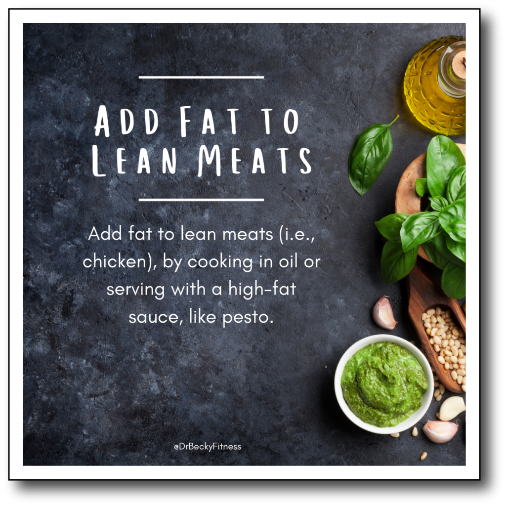 add fat to lean meats for better low-carb, high-fat macros