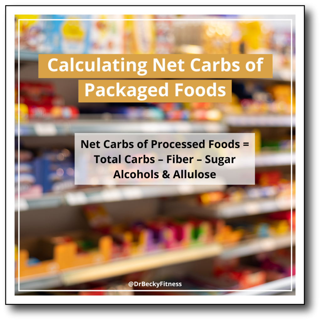 calculating net carbs of packaged foods