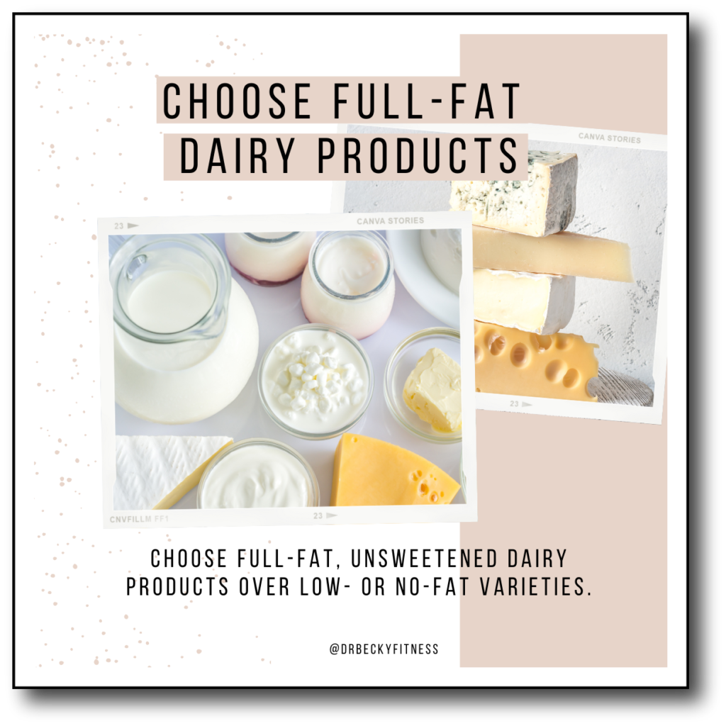 choose full fat dairy products