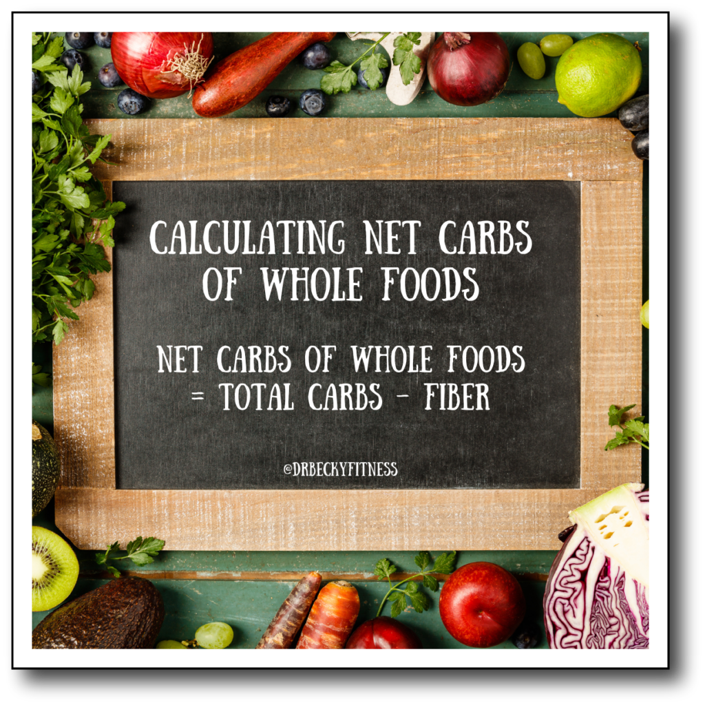 calculating net carbs of whole foods