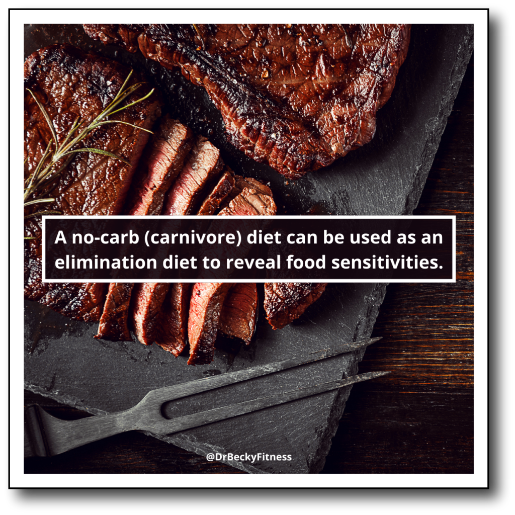 a no carb diet can be used as an elimination diet to reveal food sensitivities
