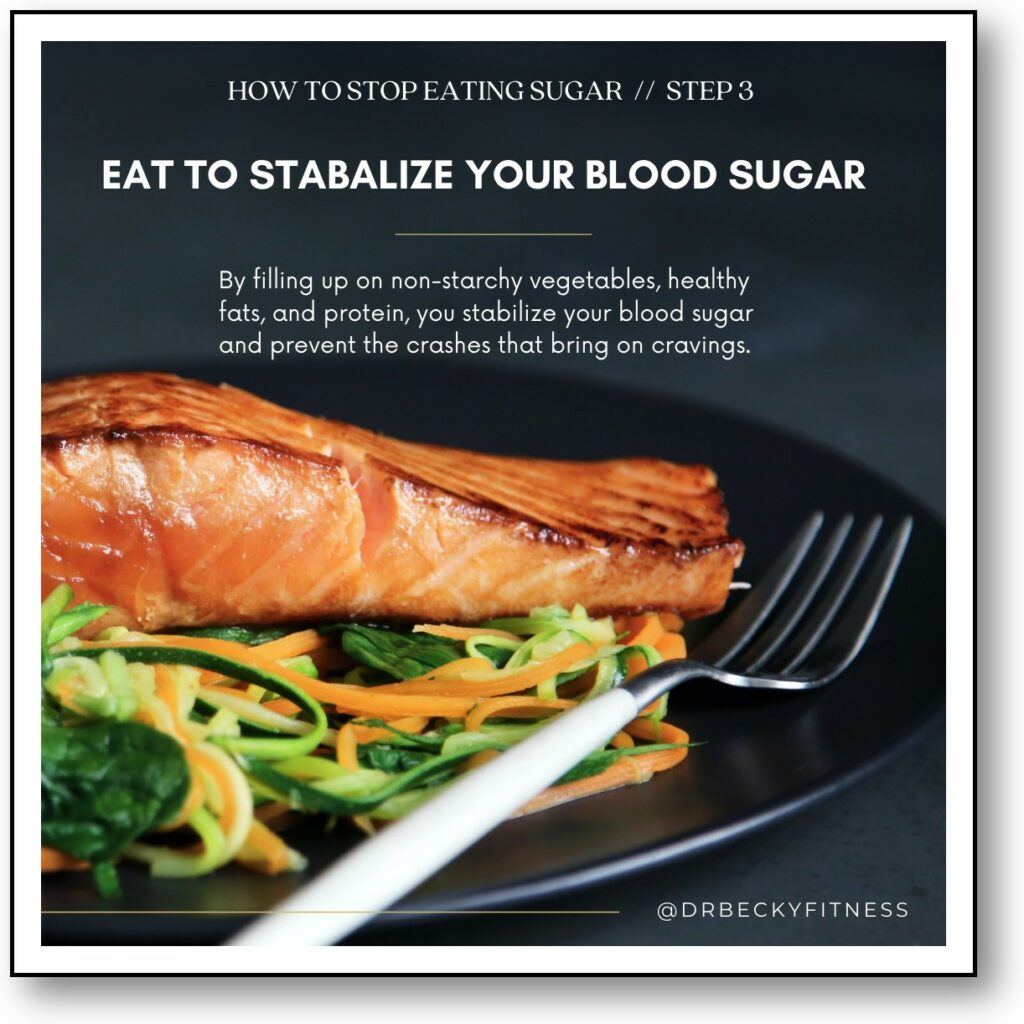 eat to stabilize your blood sugar to control sugar cravings