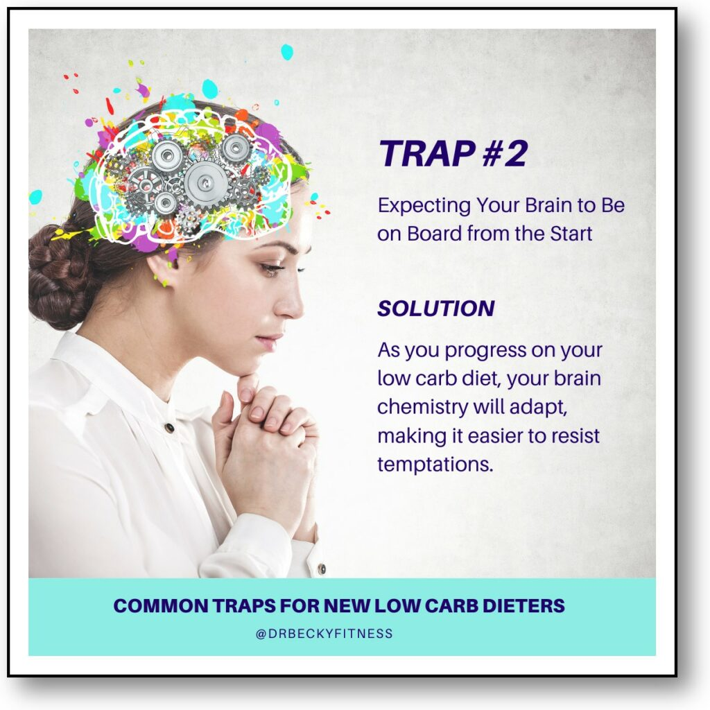 Trap #2: Expecting your brain to be on board from the start