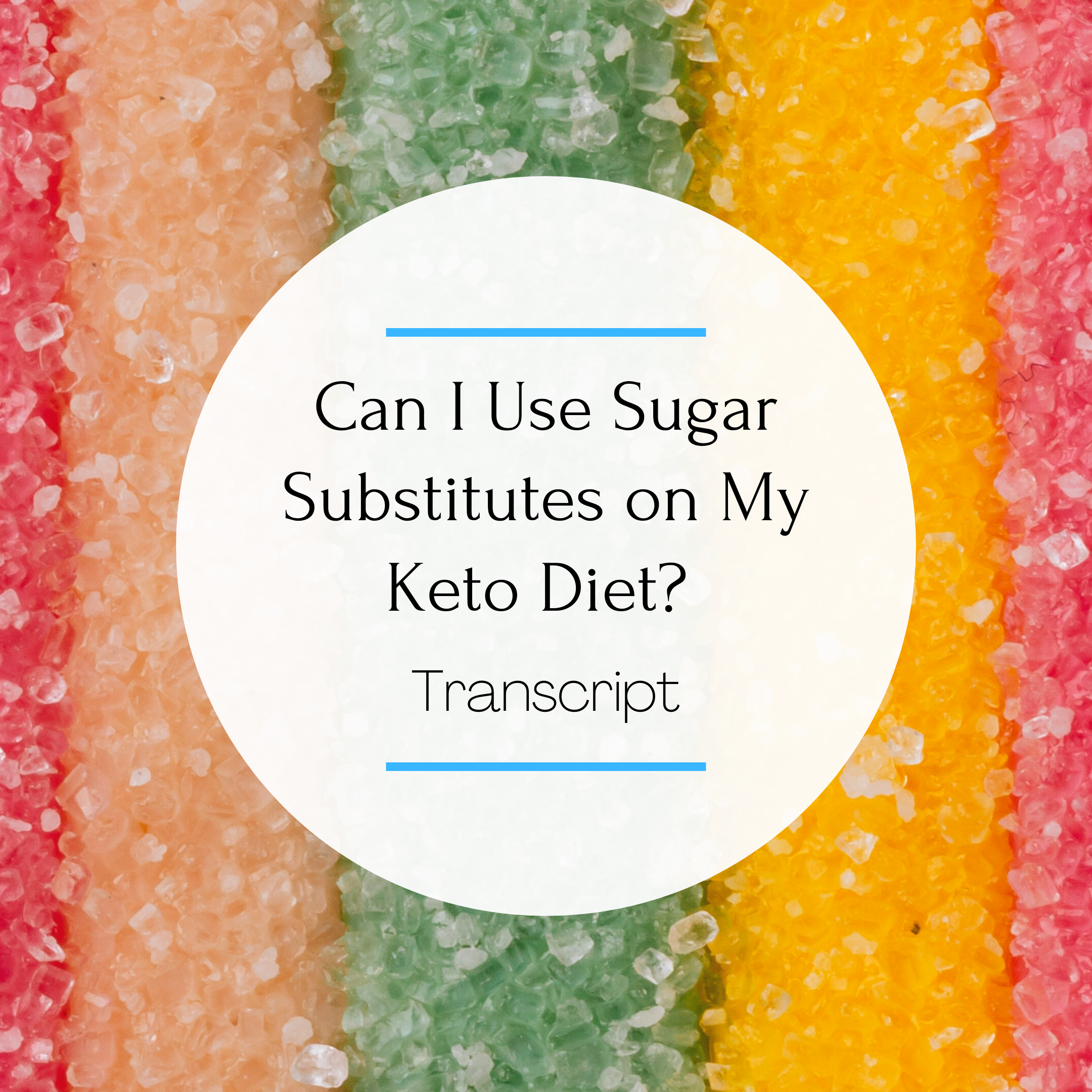 Sugar Substitutes on Keto - feature picture (1)