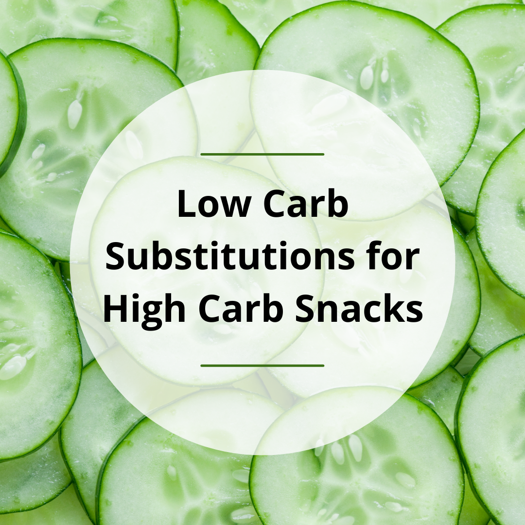 Low Carb Substitutions for High Carb Snacks